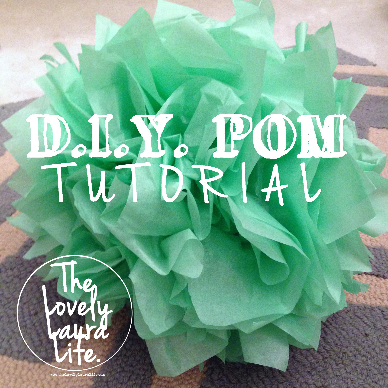 DIY Pom [Tutorial]