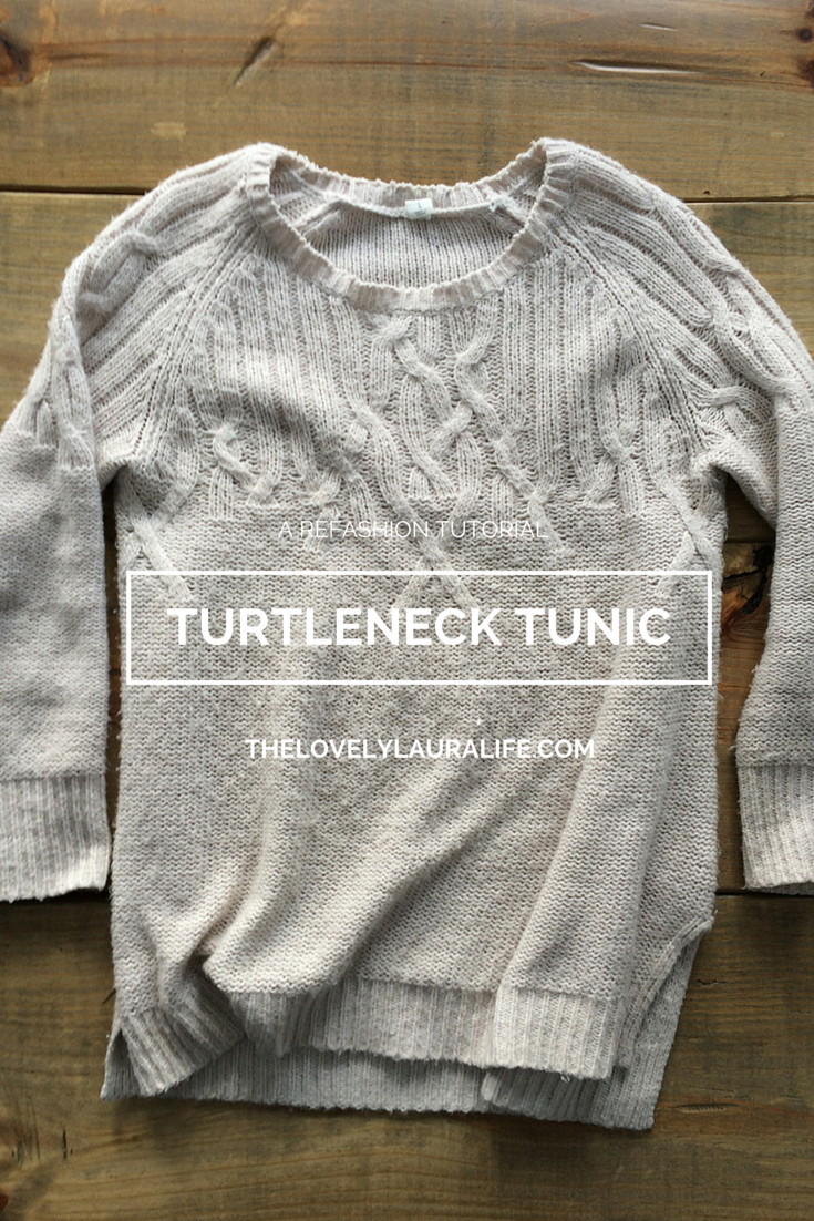 a turtleneck tunic refashion tutorial