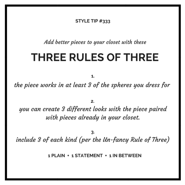 Add better pieces to your closet with these three rules of three