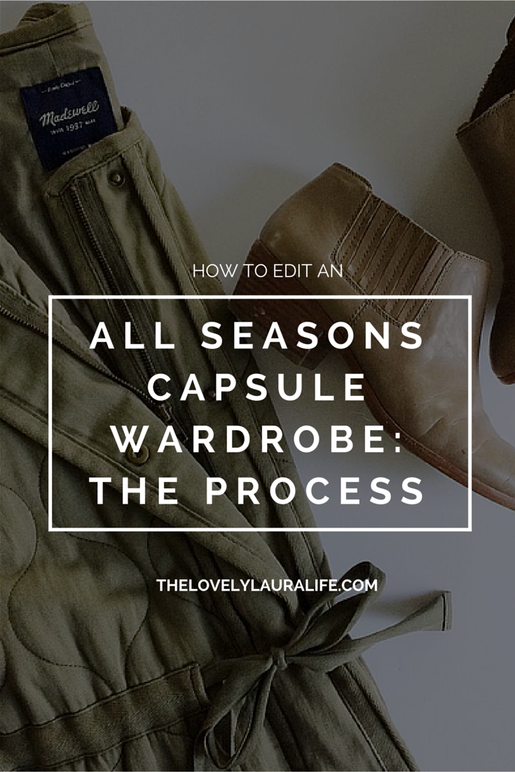 how to edit an all seasons capsule wardrobe- the process