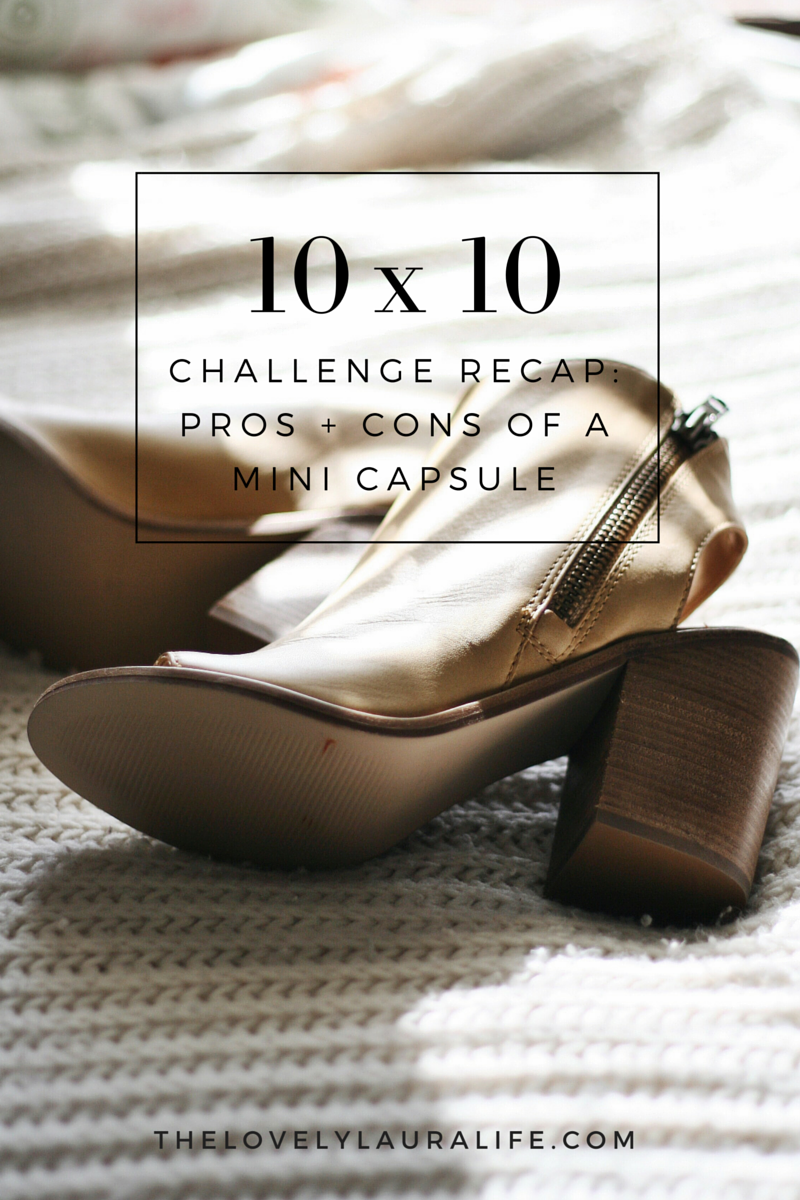 10x10 spring wardrobe challenge recap -- the pros and cons of a mini capsule wardrobe via thelovelyalauralife.com